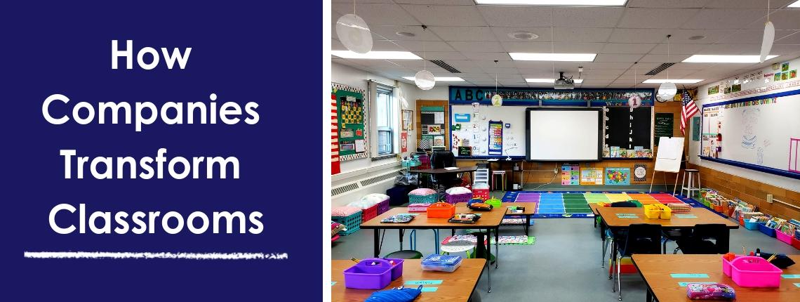 How Companies Transform Classrooms