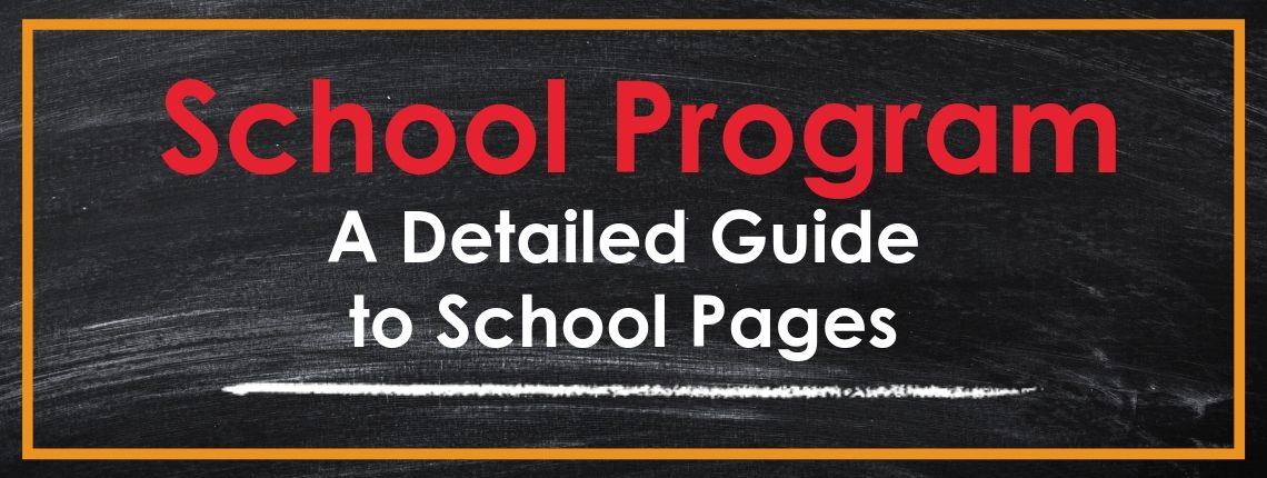 A Detailed Guide to School Pages