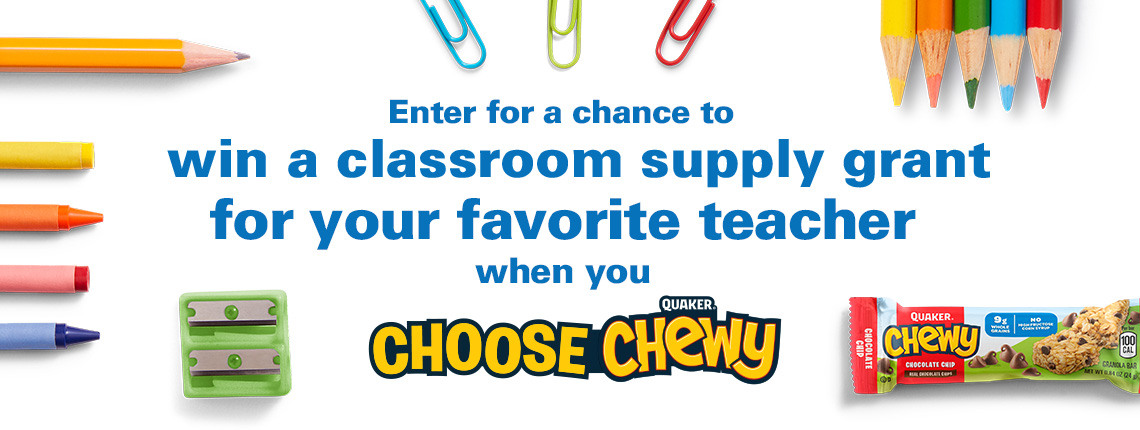 enter your favorite teacher for a chance to win a classroom grant with Quaker Chewy