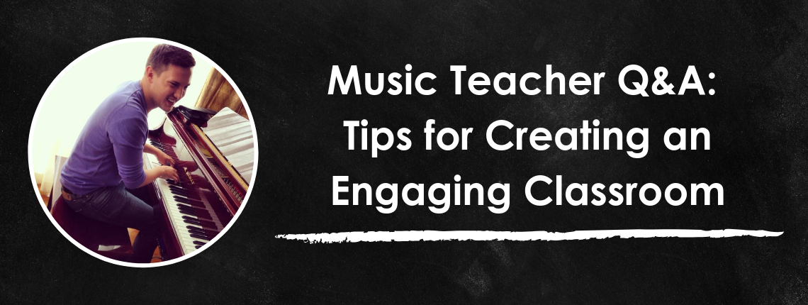 music teacher tips for an engaging classroom