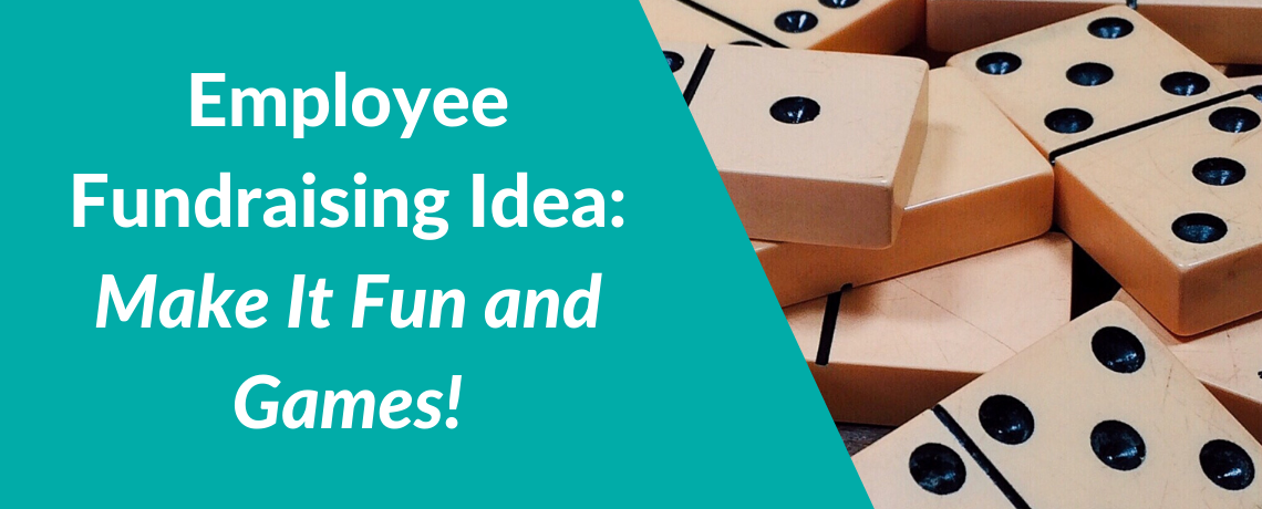 Employee Fundraising Idea: Make It Fun and Games!