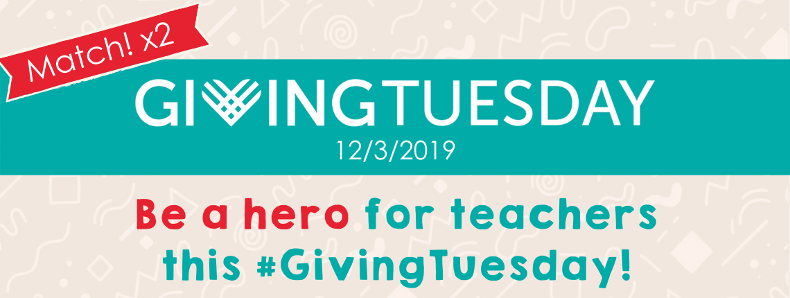 Header advertises donation match on 12/3/2019 on AdoptAClassroom.org for #GivingTuesday