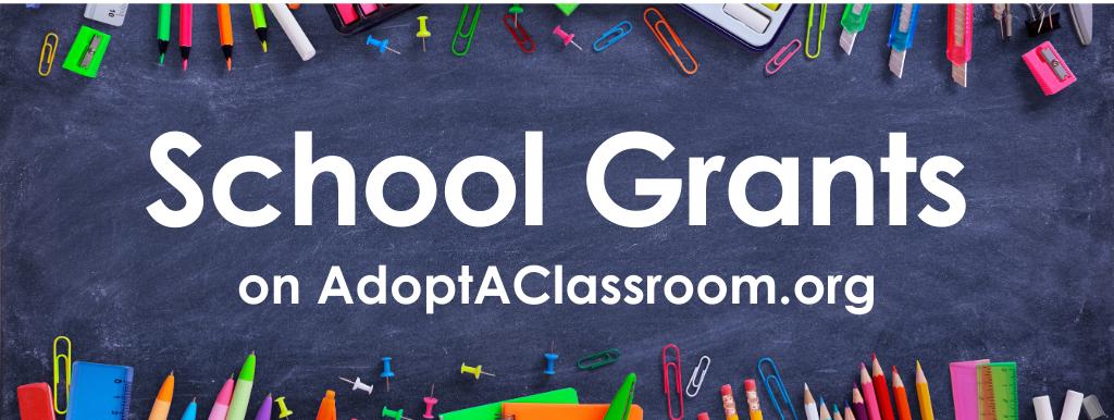Receive School Grants on AdoptAClassroom.org