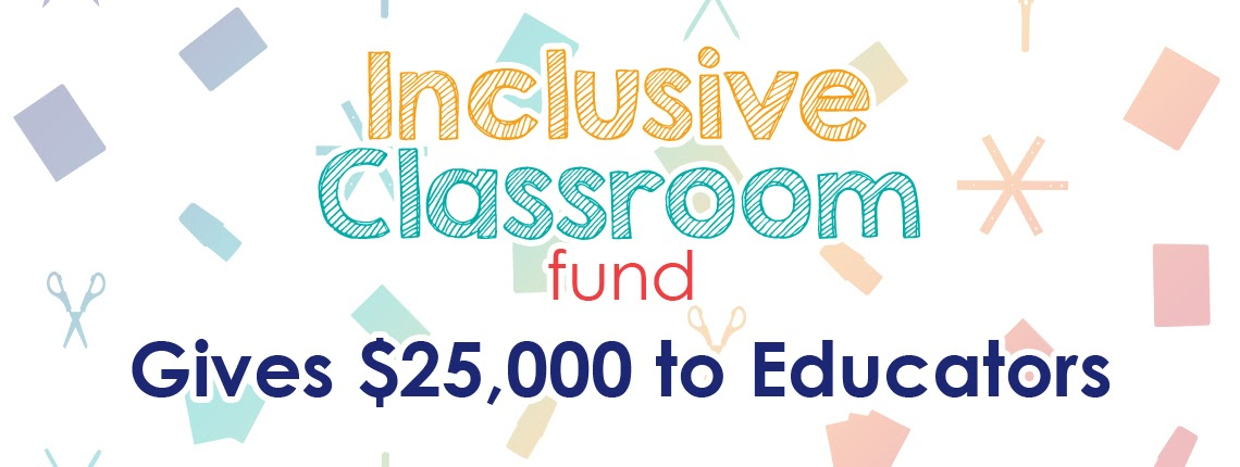 Inclusive Classroom Fund Supports Hundreds of High-Needs Students