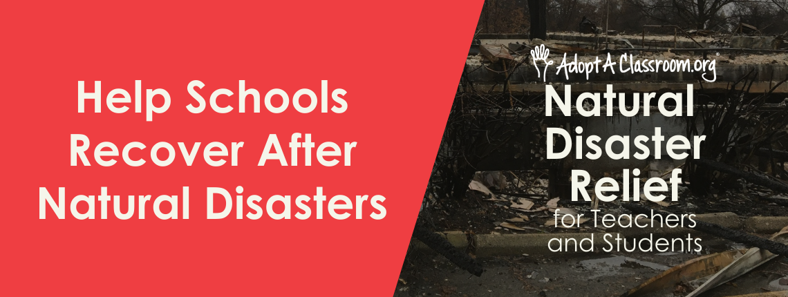 AdoptAClassroom.org Natural Disaster Relief for Teachers and Students