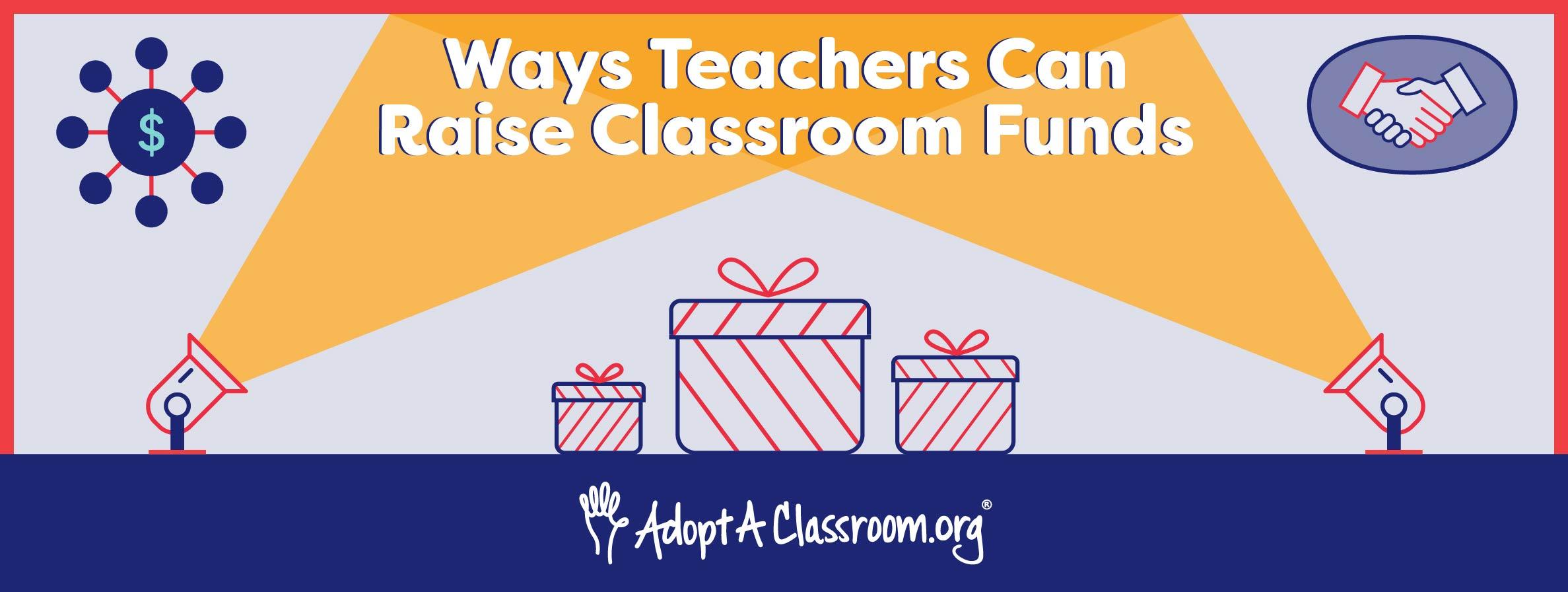 Ways Teachers Can Raise Classroom Funds